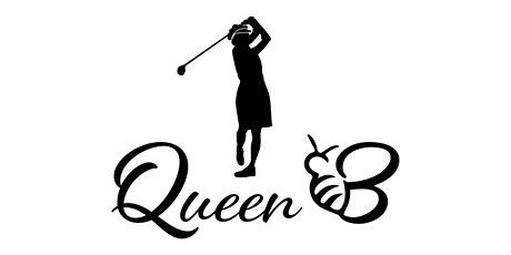 First Annual Queen B Golf Outing tickets