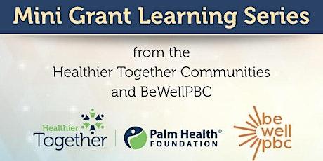 Community-led Grantmaking: Mini Grant Awardee Showcase tickets