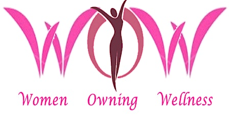 Women Owning Wellness (WOW) Virtual Expo 2021 tickets