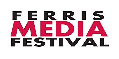 Virtual Ferris Media Festival 2021 tickets