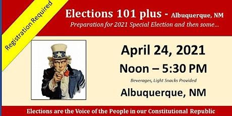 Elections 101 plus - Albuquerque, NM tickets