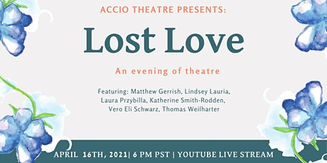 Lost Love - An Evening Of Theatre tickets