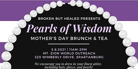 Pearls of Wisdom Mother Day Brunch + Tea tickets