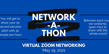 Network-A-Thon 2021 Networking Series (May 2021 Event) tickets