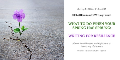 What to do when your Spring has Sprung: Writing for Resilience tickets