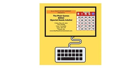 The Phair Games   BINGO (Special Needs Adults) tickets