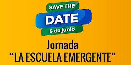 JORNADA - LA ESCUELA EMERGENTE entradas
