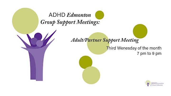 ADHD Edmonton Adult/Partner Support Meeting image