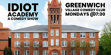 Idiot Academy: A Comedy Show tickets