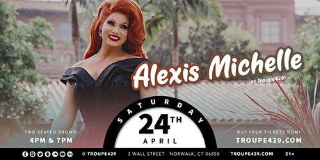 *Alexis Michelle* from Drag Race at Troupe429 (SAT APR 24/7PM) tickets