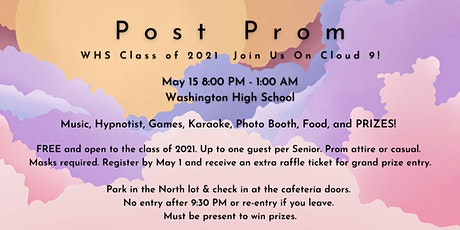 Washington High School Post Prom 2021, 8pm - 1am, Saturday May 15, At WHS tickets
