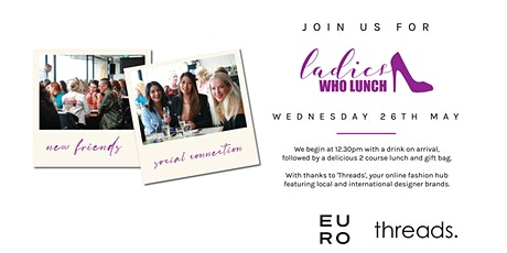 Ladies Who Lunch EURO tickets