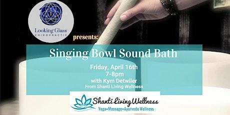 Singing Bowl Sound Bath with Shanti Living Wellness tickets