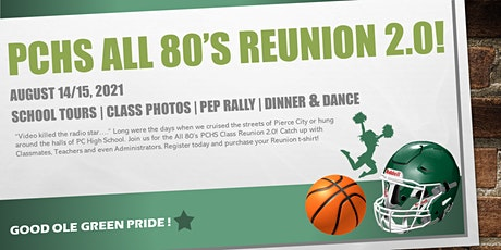 PCHS All 80's Reunion 2.0   AUG 14/15 ----->2021 tickets