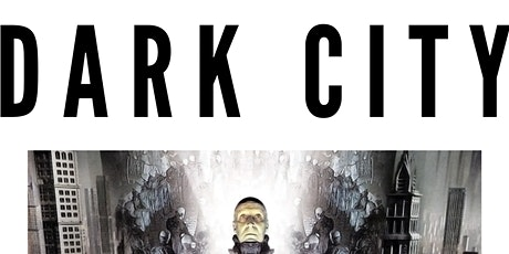 ADP Movie Nights: Dark City tickets