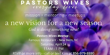 Pastors Wives Spring Meetup - New Bern, NC tickets