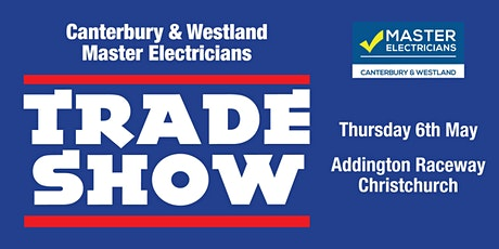 Master Electricians Canterbury & Westland Branch Electrical Trade Show 2021 tickets