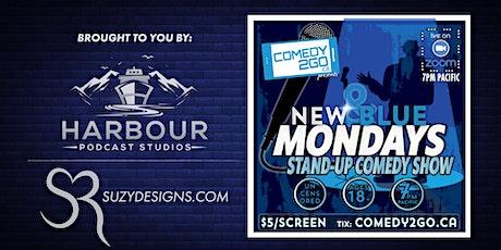 New & Blue Mondays | Live Online Comedy Show tickets