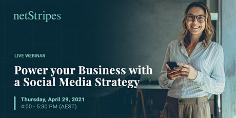 Power Your Business with a Social Media Strategy (Free Live Webinar) tickets