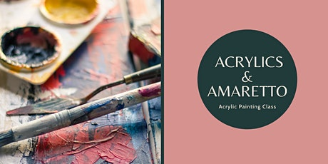 Acrylics and Amaretto tickets