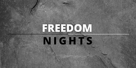 Freedom Nights — May 2021 tickets