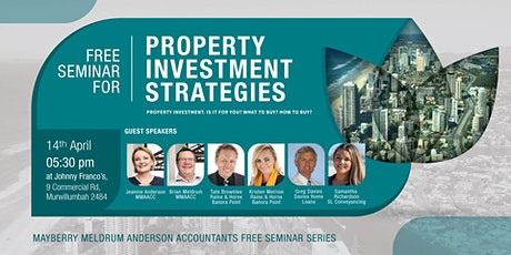 FREE SEMINAR PROPERTY INVESTMENT STRATEGIES tickets