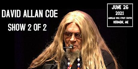 David Allan Coe  (Outdoors) Show 2 of 2 tickets