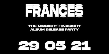 The Midnight Hindsight Album Release Party tickets