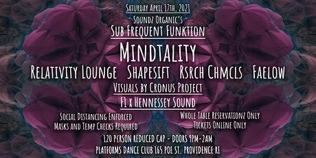 Mindtality, Relativity Lounge @ Soundz Organic's Sub Frequent Funktion 4/17 tickets