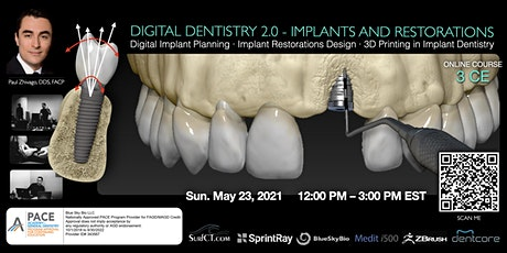 Digital Dentistry 2.0 Implants and Restorations (3 CE) tickets