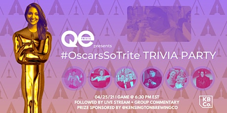 QE Trivia 55: #OscarsSoTrite TRIVIA PARTY (Virtual Pub Quiz) tickets
