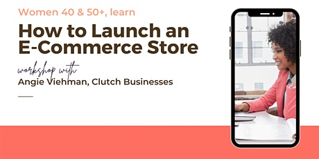 How to Launch an E-Commerce Store tickets