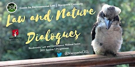 Law & Nature Dialogues Webinar April 2021 - Prof Karen Scott, UCanterbury tickets