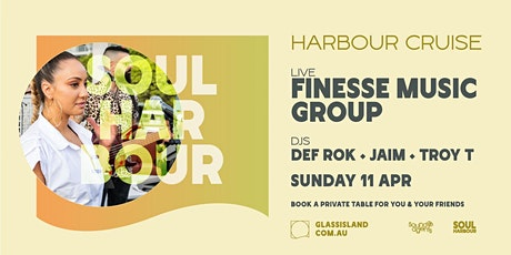 Glass Island - Soul Harbour Pres. Finesse Music Group- Sunday 11th April tickets
