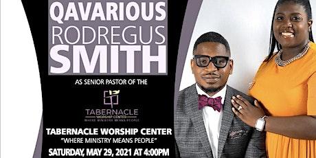 The Official Pastoral Installation Of  Elder Qavarious Rodregus Smith tickets