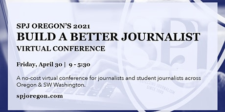 2021 Build A Better Journalist Conference tickets
