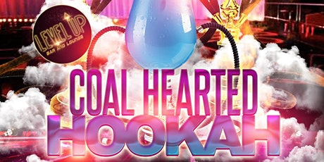 Hookah Night with Coal Hearted Hookah!! tickets