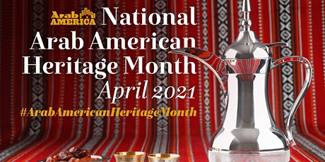 National Arab American Heritage Month tickets