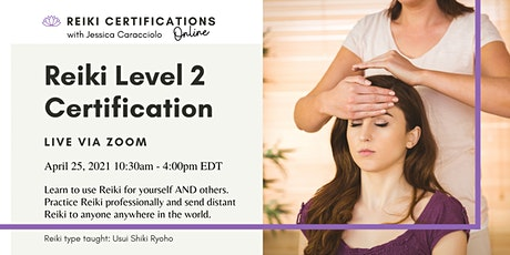 Reiki Level 2 Practitioner Certification tickets