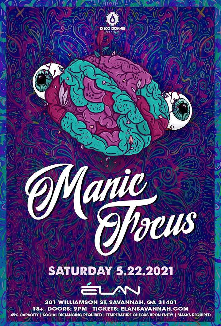 Manic Focus at Elan Savannah (Sat, May 22nd) image
