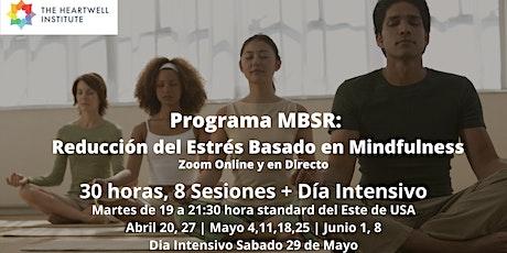 Programa MBSR: Reducción del Estrés Basado en Mindfulness entradas