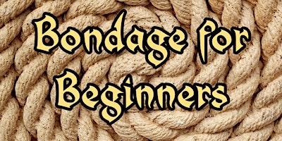 Bondage for Beginners
