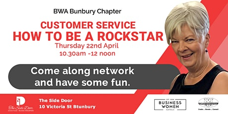Bunbury, Business Women Australia: Customer Service - How to be a Rockstar tickets