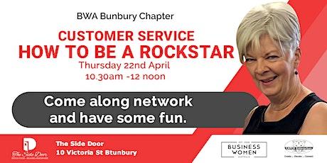 Bunbury, Business Women Australia: Customer Service - How to be a Rockstar tickets