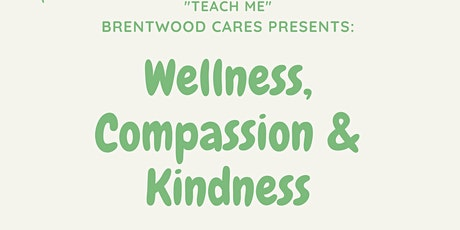Wellness, Compassion & Kindness tickets