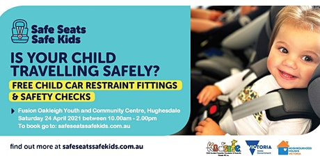 Free child car restraint fitting or safety check tickets