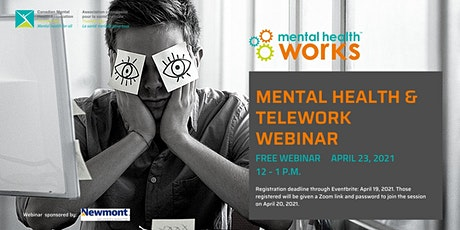 Mental Health / Telework  in the Workplace tickets