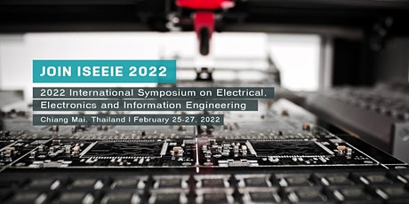 Electrical, Electronics and Information Engineering(ISEEIE 2022) tickets