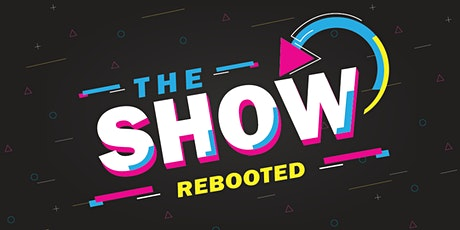 The Show Rebooted: A Night of the Nerds tickets