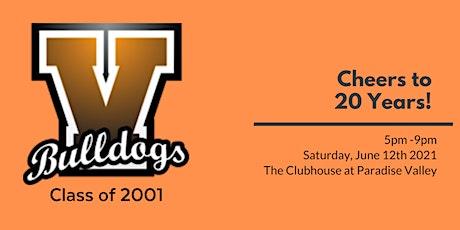20 Year Reunion: VHS Class of 2001 tickets